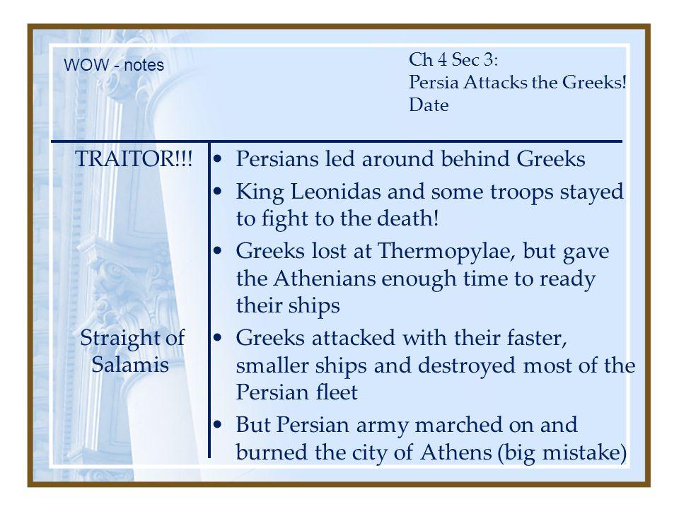 Persians led around behind Greeks