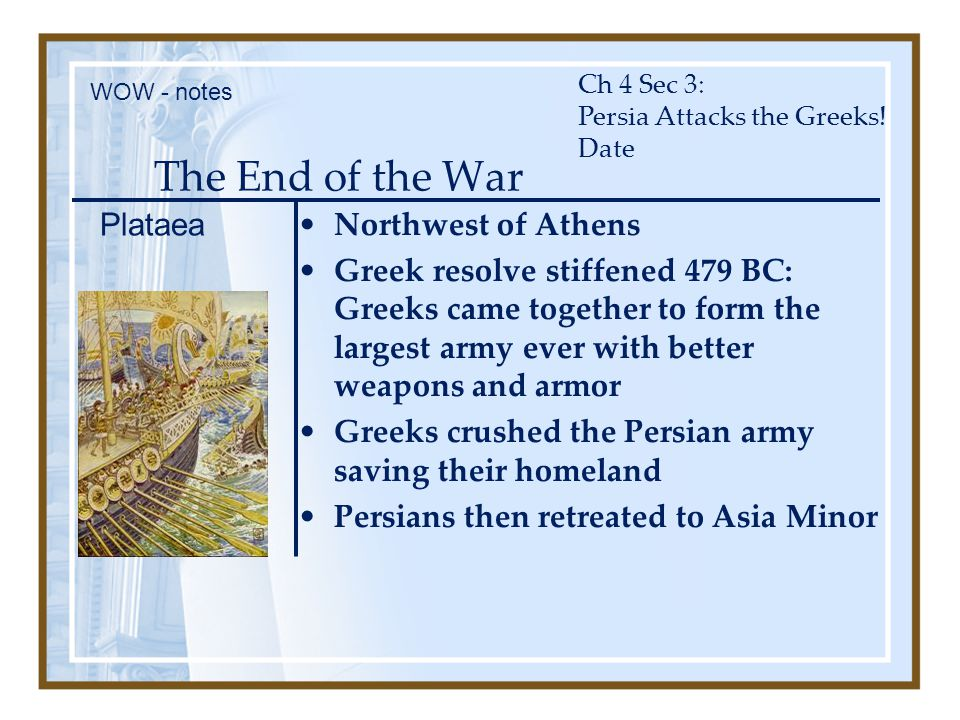 The End of the War Plataea Northwest of Athens