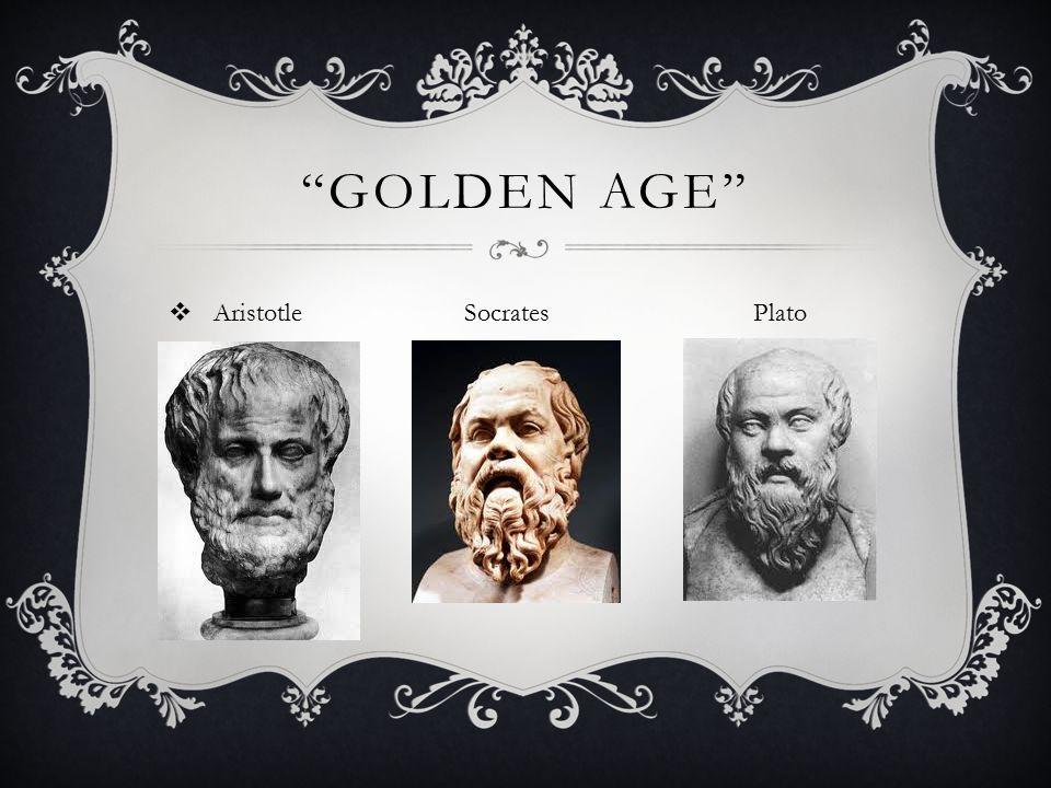 Golden Age Aristotle Socrates Plato