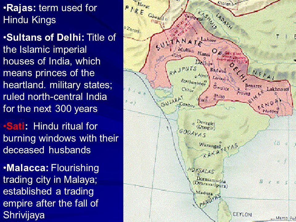 Rajas: term used for Hindu Kings