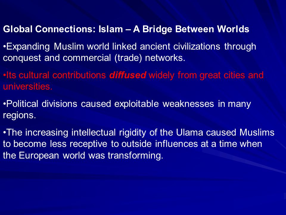 Global Connections: Islam – A Bridge Between Worlds