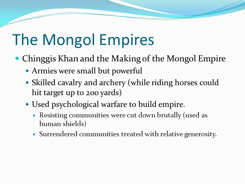 The Mongol Empires Chinggis Khan and the Making of the Mongol Empire