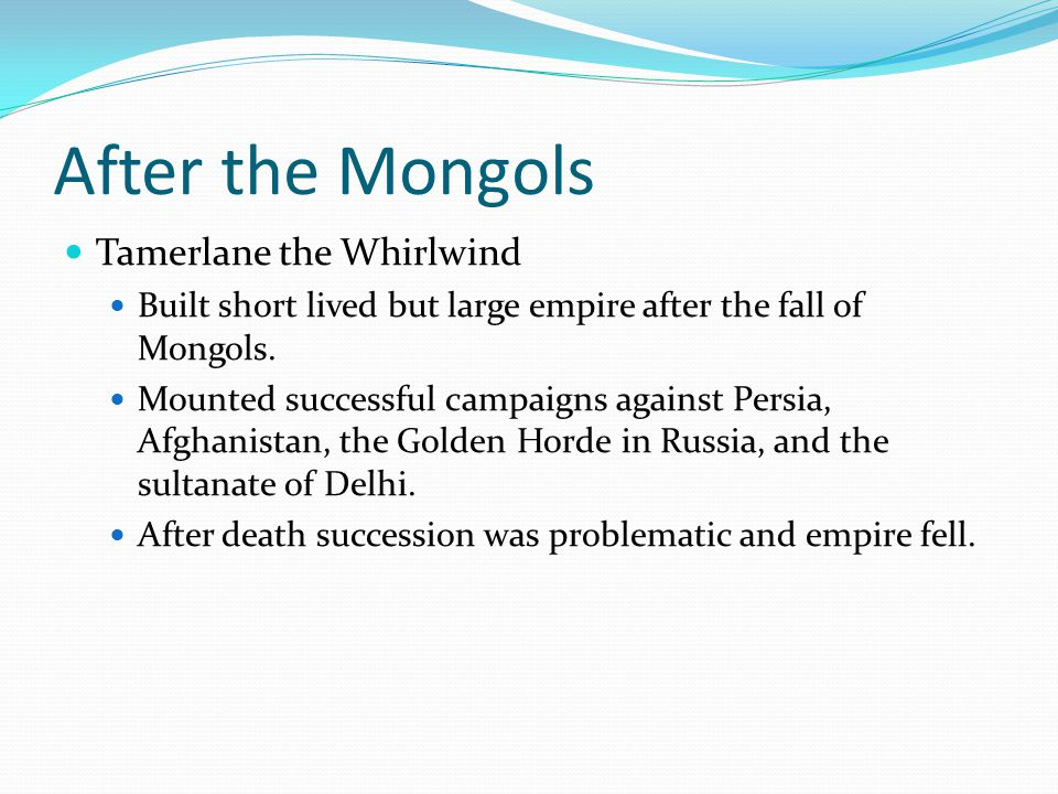 After the Mongols Tamerlane the Whirlwind