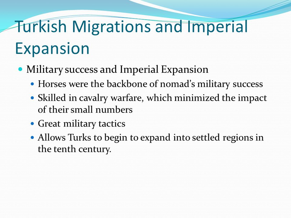 Turkish Migrations and Imperial Expansion