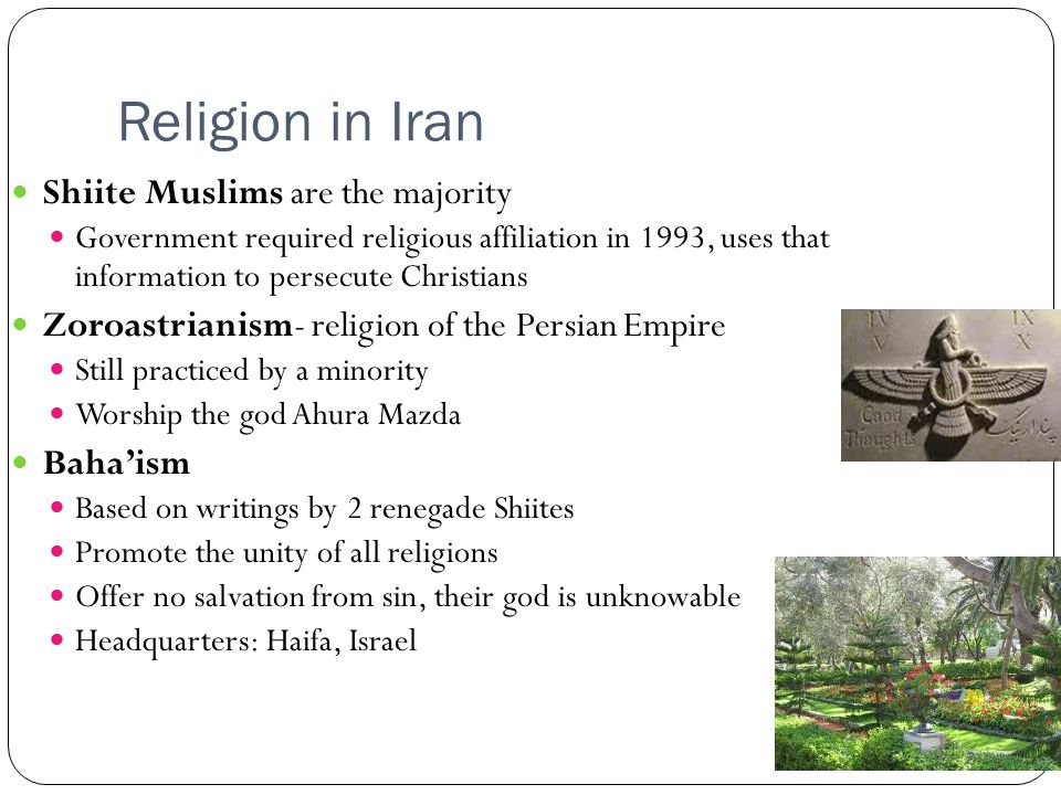 Religion in Iran Shiite Muslims are the majority