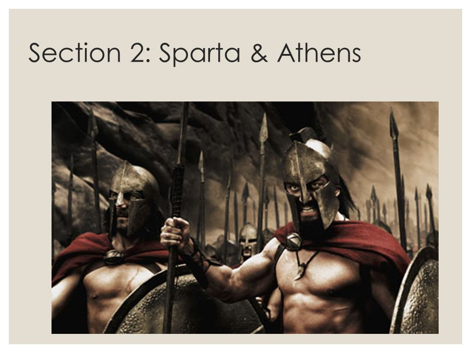 Section 2: Sparta & Athens