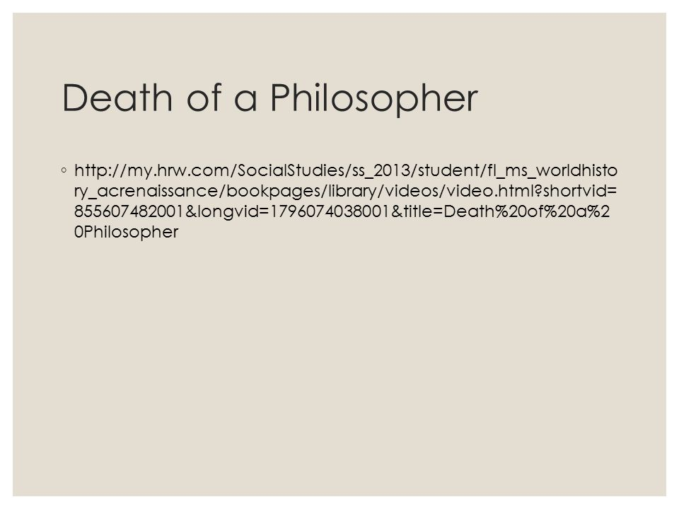 Death of a Philosopher