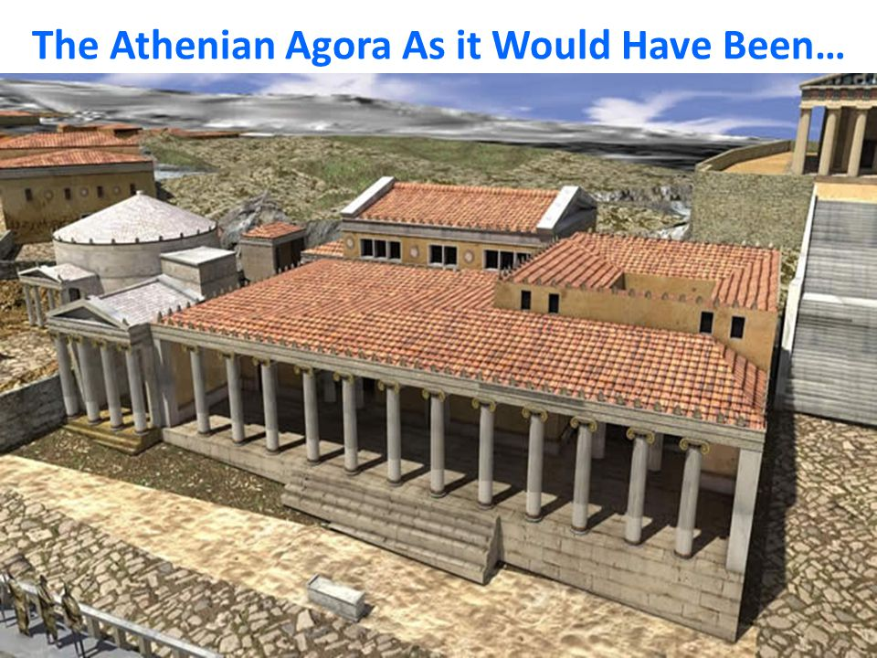 The Athenian Agora As it Would Have Been…