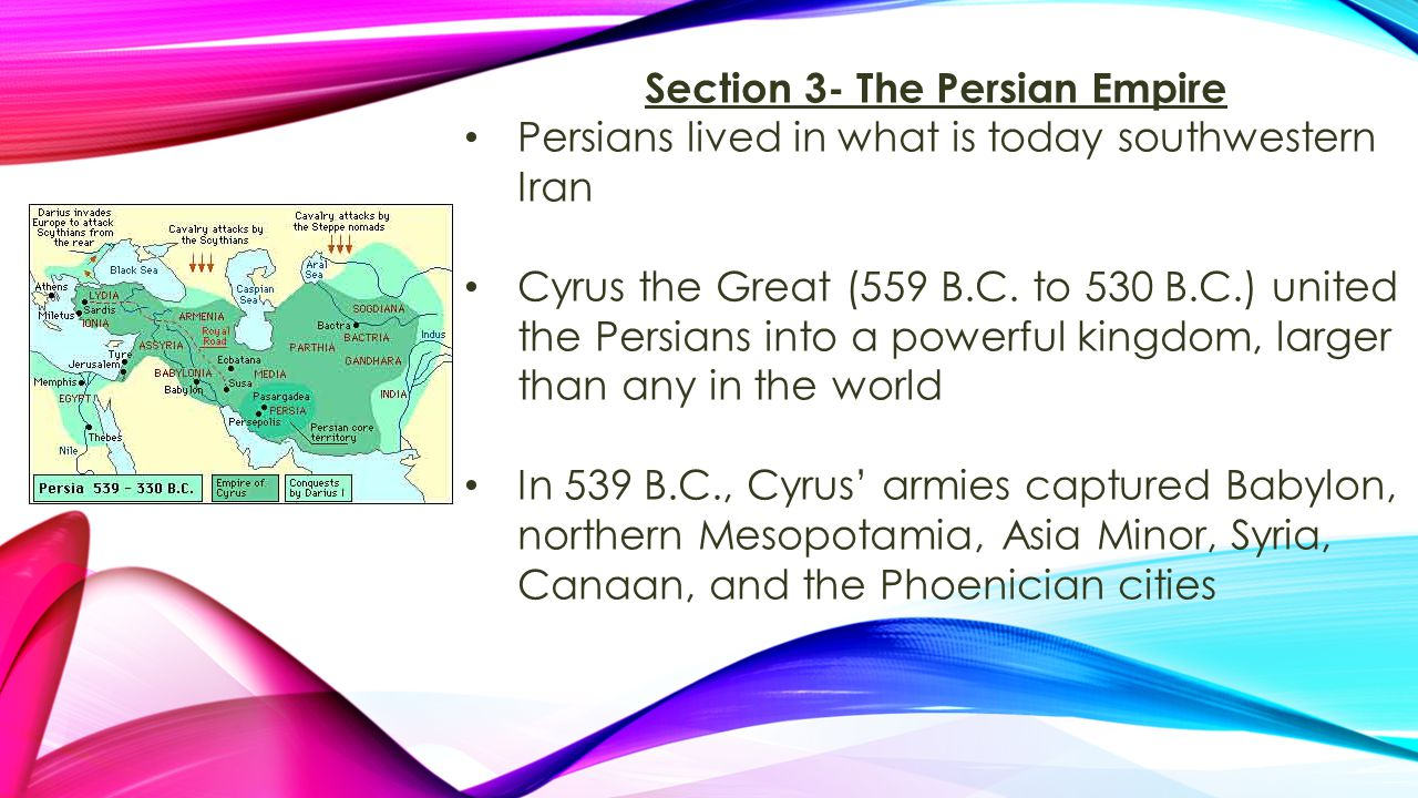 Section 3- The Persian Empire