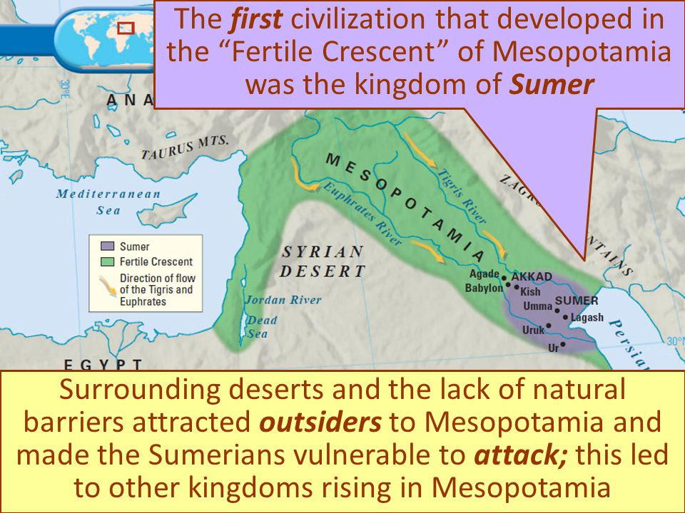 The first civilization that developed in the Fertile Crescent of Mesopotamia was the kingdom of Sumer