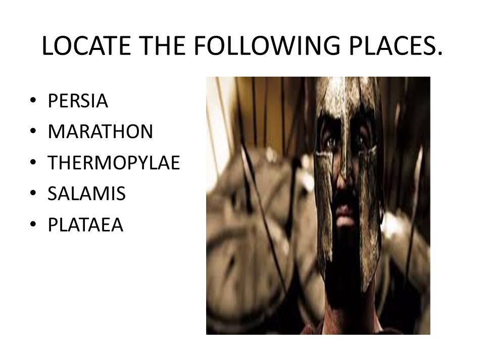 LOCATE THE FOLLOWING PLACES.