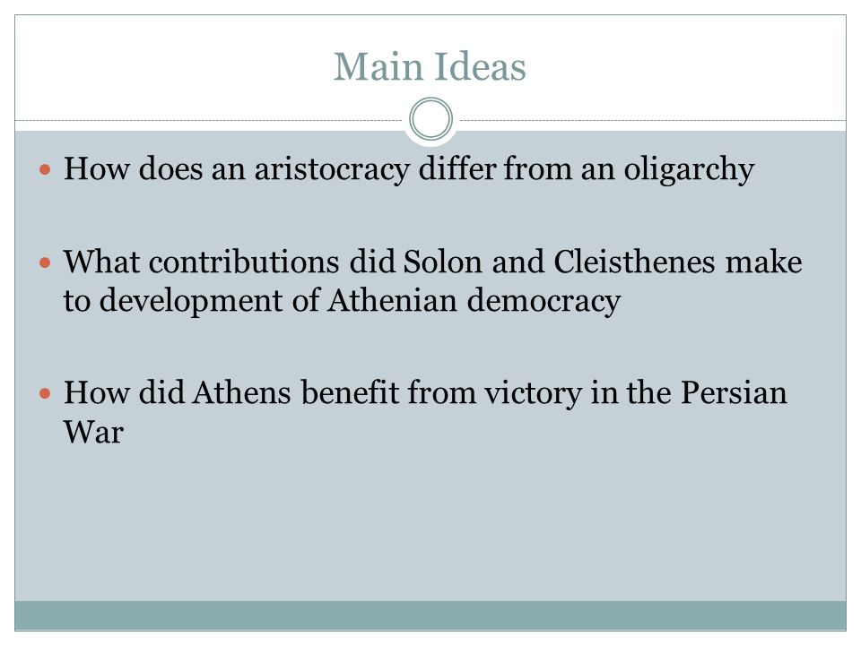 Main Ideas How does an aristocracy differ from an oligarchy