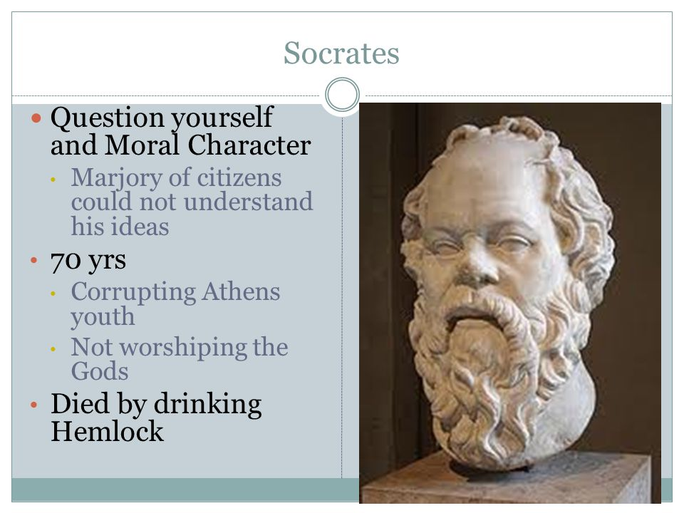Socrates Question yourself and Moral Character 70 yrs