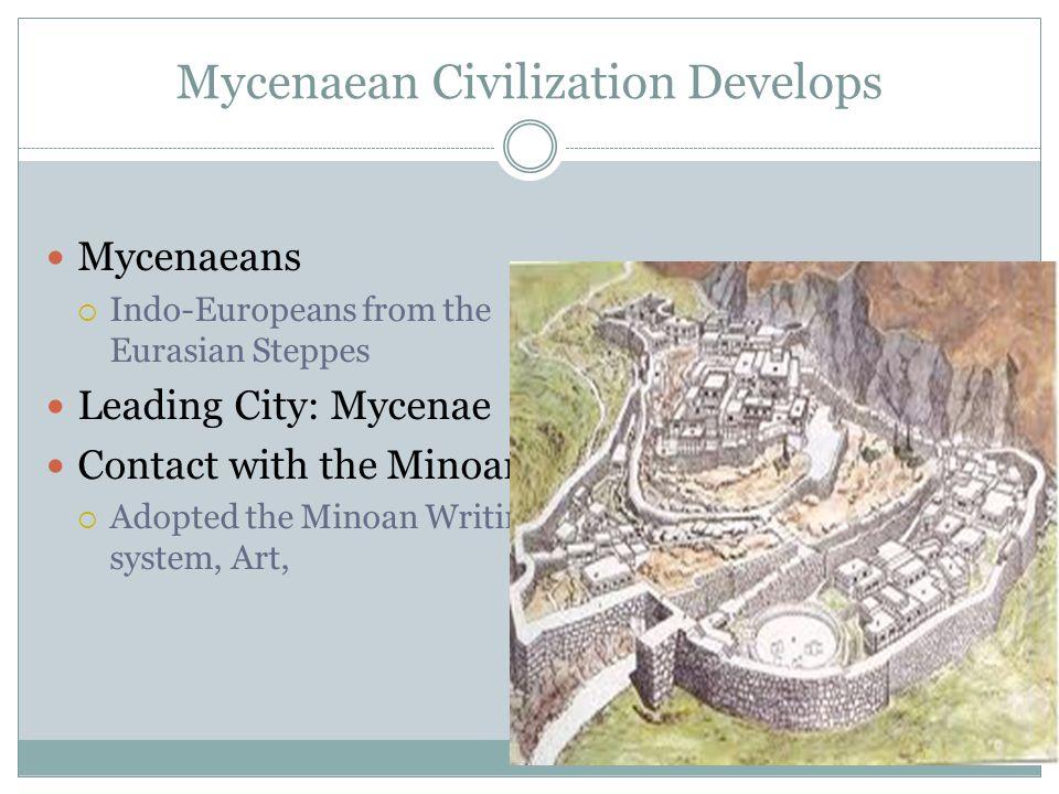 Mycenaean Civilization Develops
