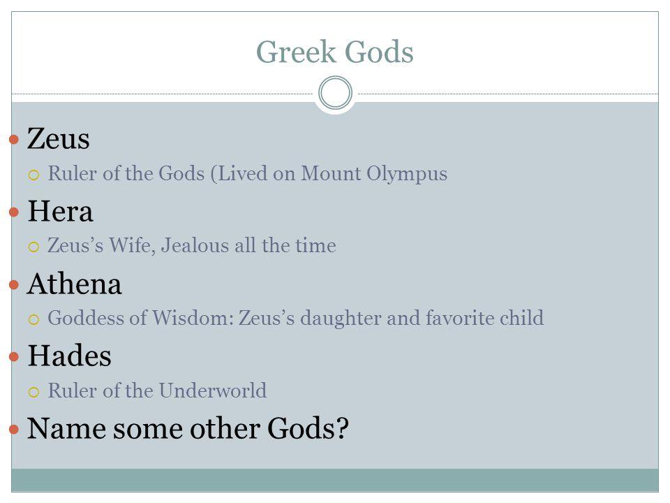 Greek Gods Zeus Hera Athena Hades Name some other Gods