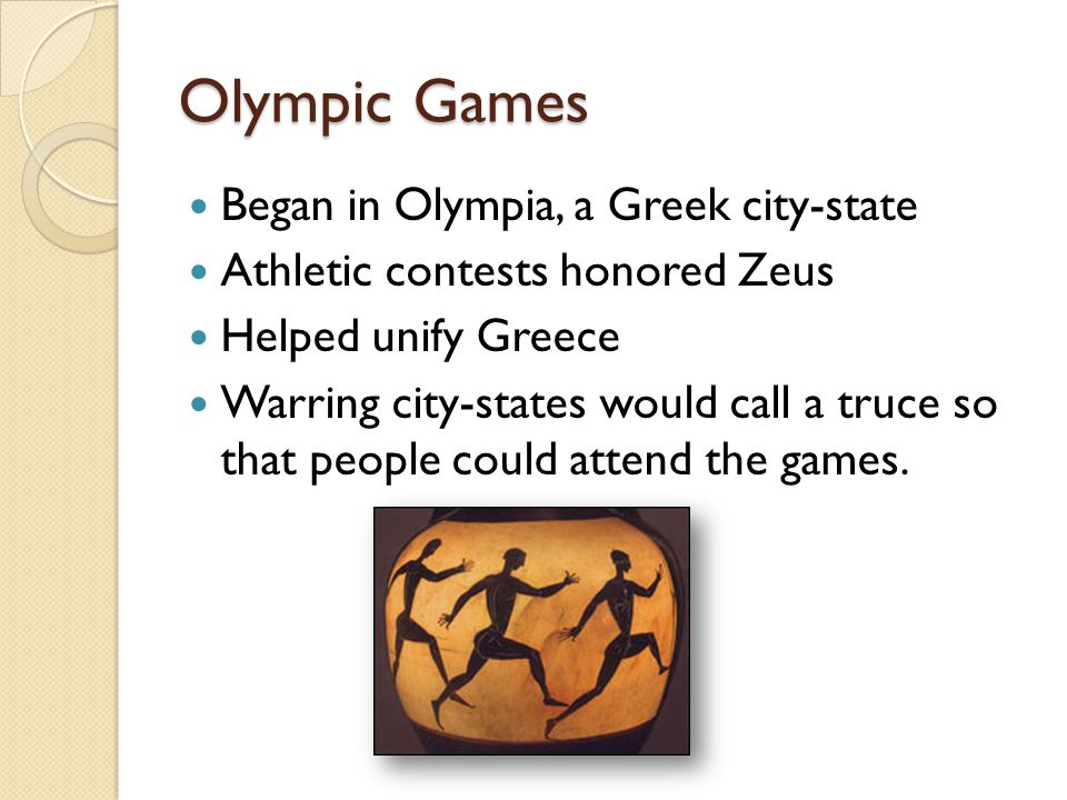 Olympic Games Began in Olympia, a Greek city-state