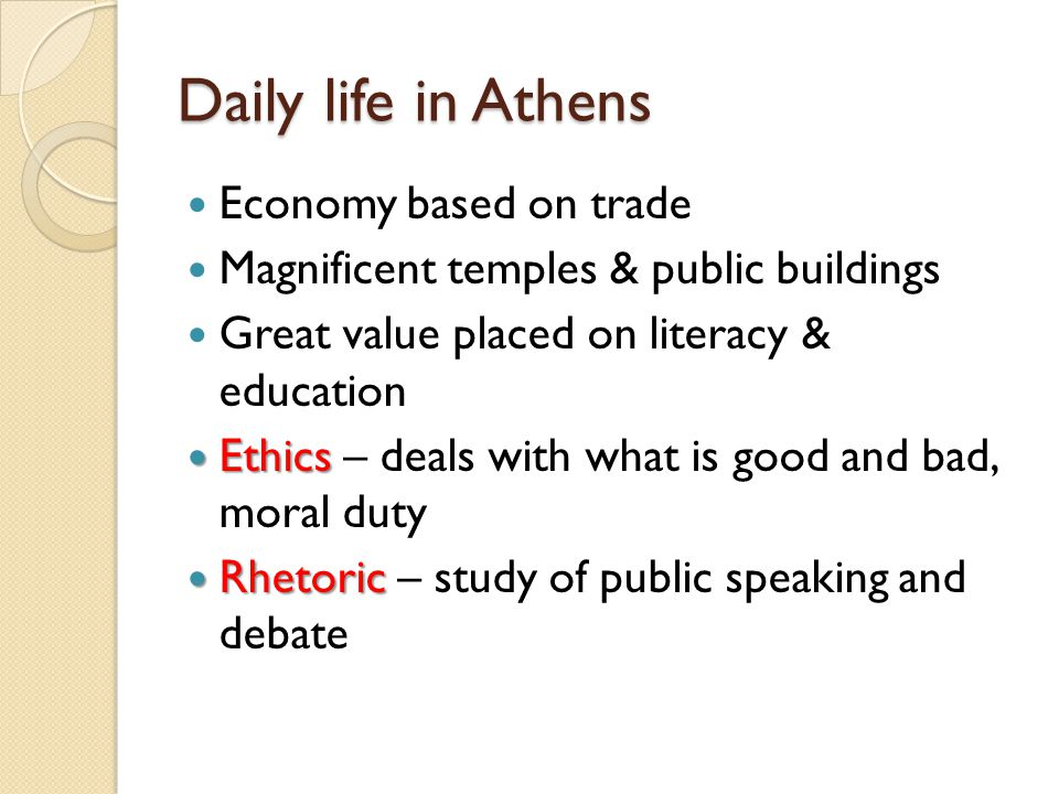 Daily life in Athens Economy based on trade