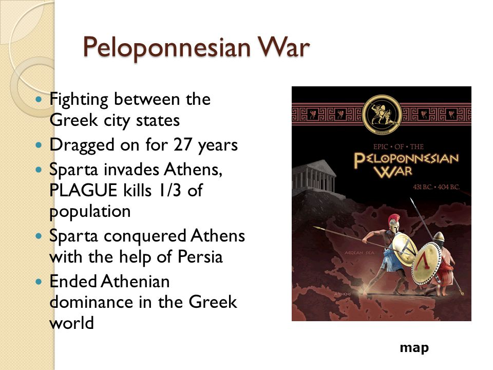 Peloponnesian War Fighting between the Greek city states
