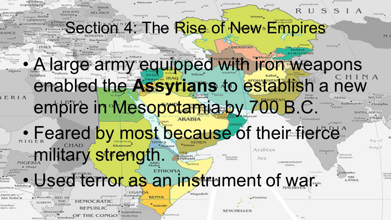 Section 4: The Rise of New Empires