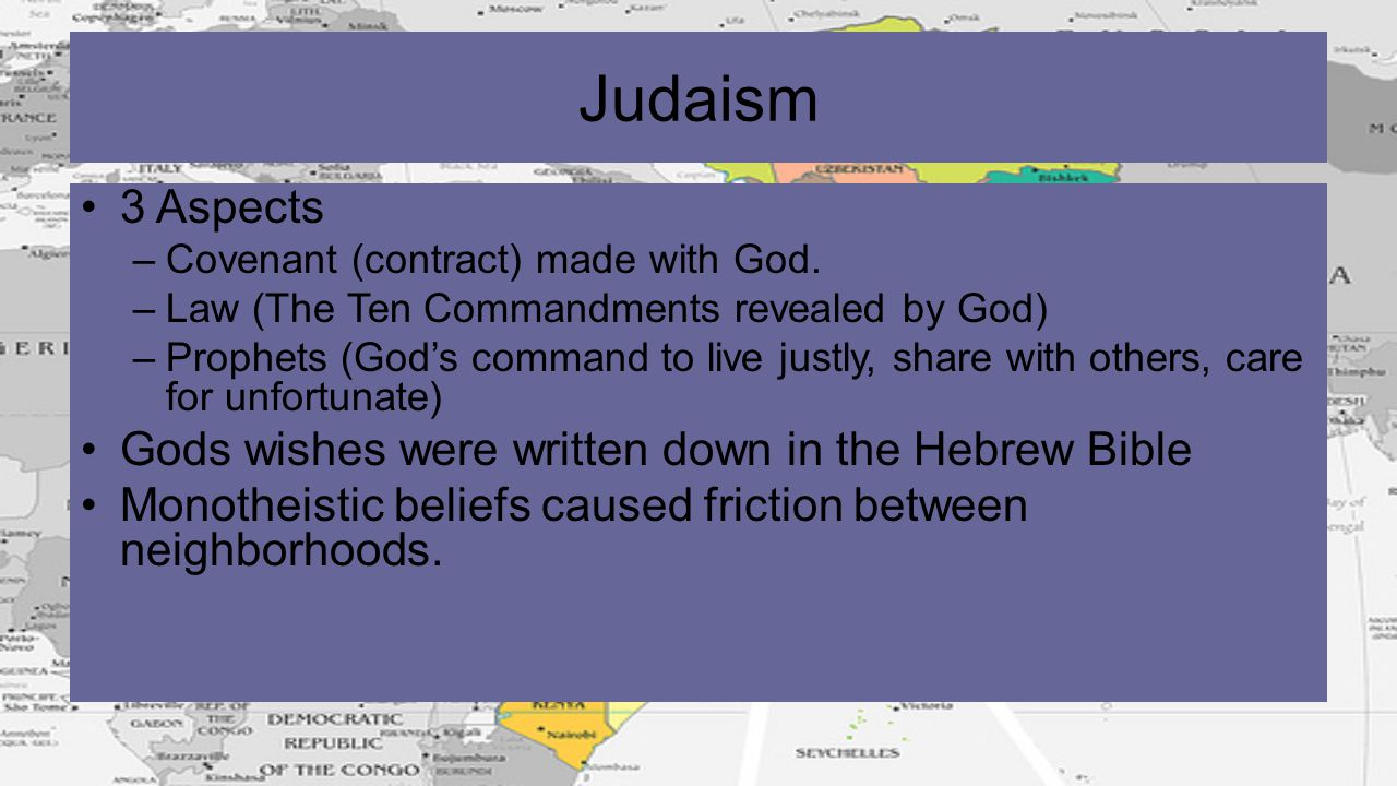 Judaism 3 Aspects Gods wishes were written down in the Hebrew Bible