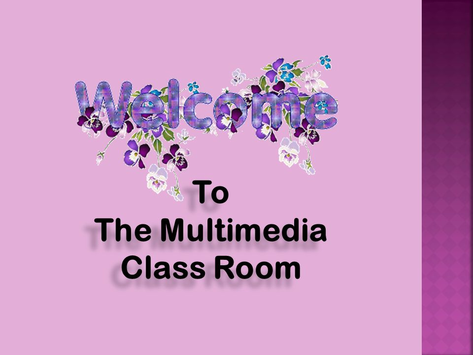 The Multimedia Class Room