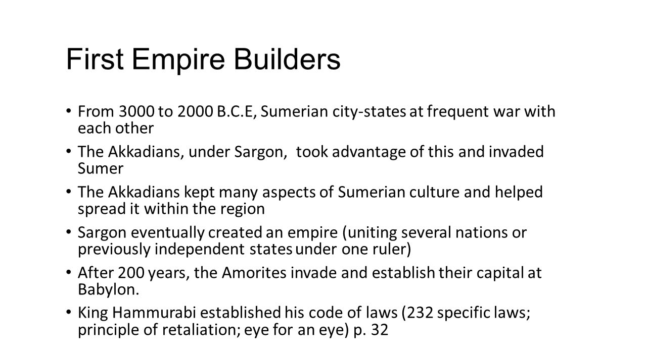 First Empire Builders From 3000 to 2000 B.C.E, Sumerian city-states at frequent war with each other.