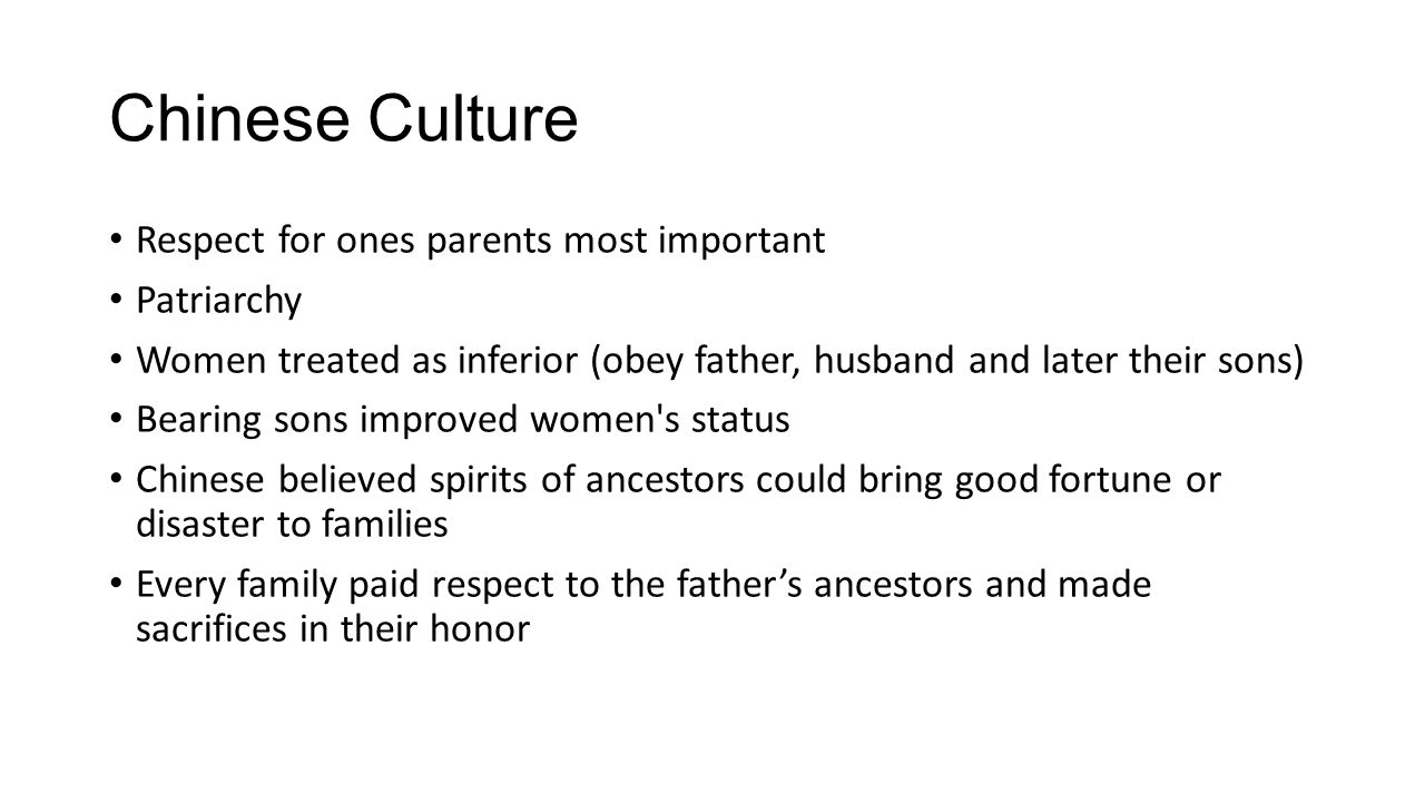 Chinese Culture Respect for ones parents most important Patriarchy