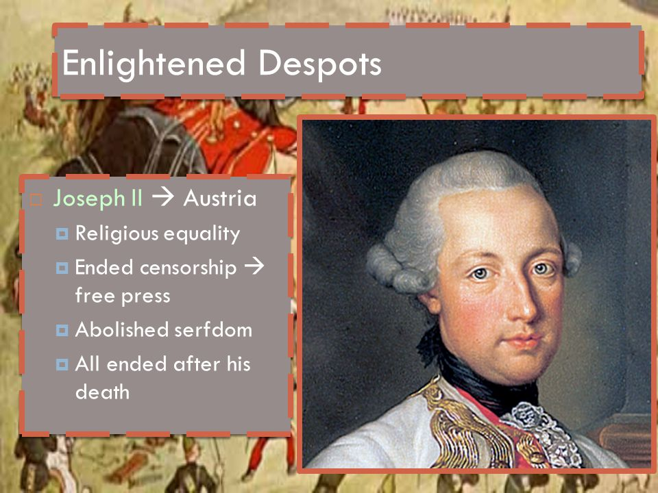 Enlightened Despots Joseph II  Austria Religious equality
