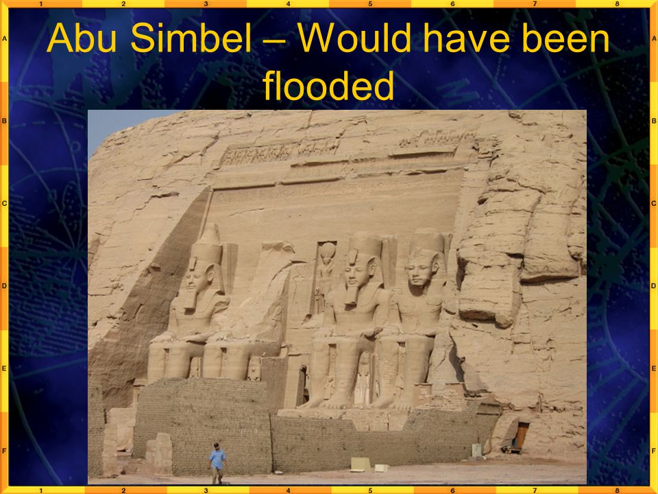 Abu Simbel – Would have been flooded
