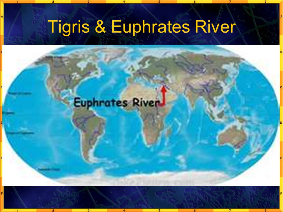 Tigris & Euphrates River