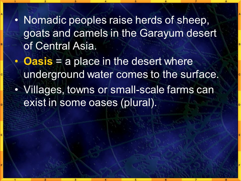 Nomadic peoples raise herds of sheep, goats and camels in the Garayum desert of Central Asia.