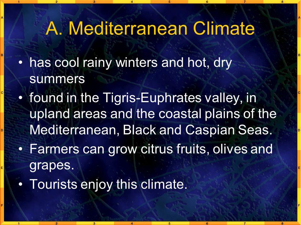 A. Mediterranean Climate