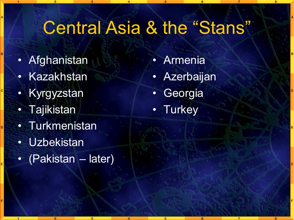 Central Asia & the Stans