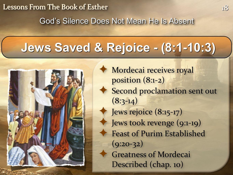 Jews Saved & Rejoice - (8:1-10:3)