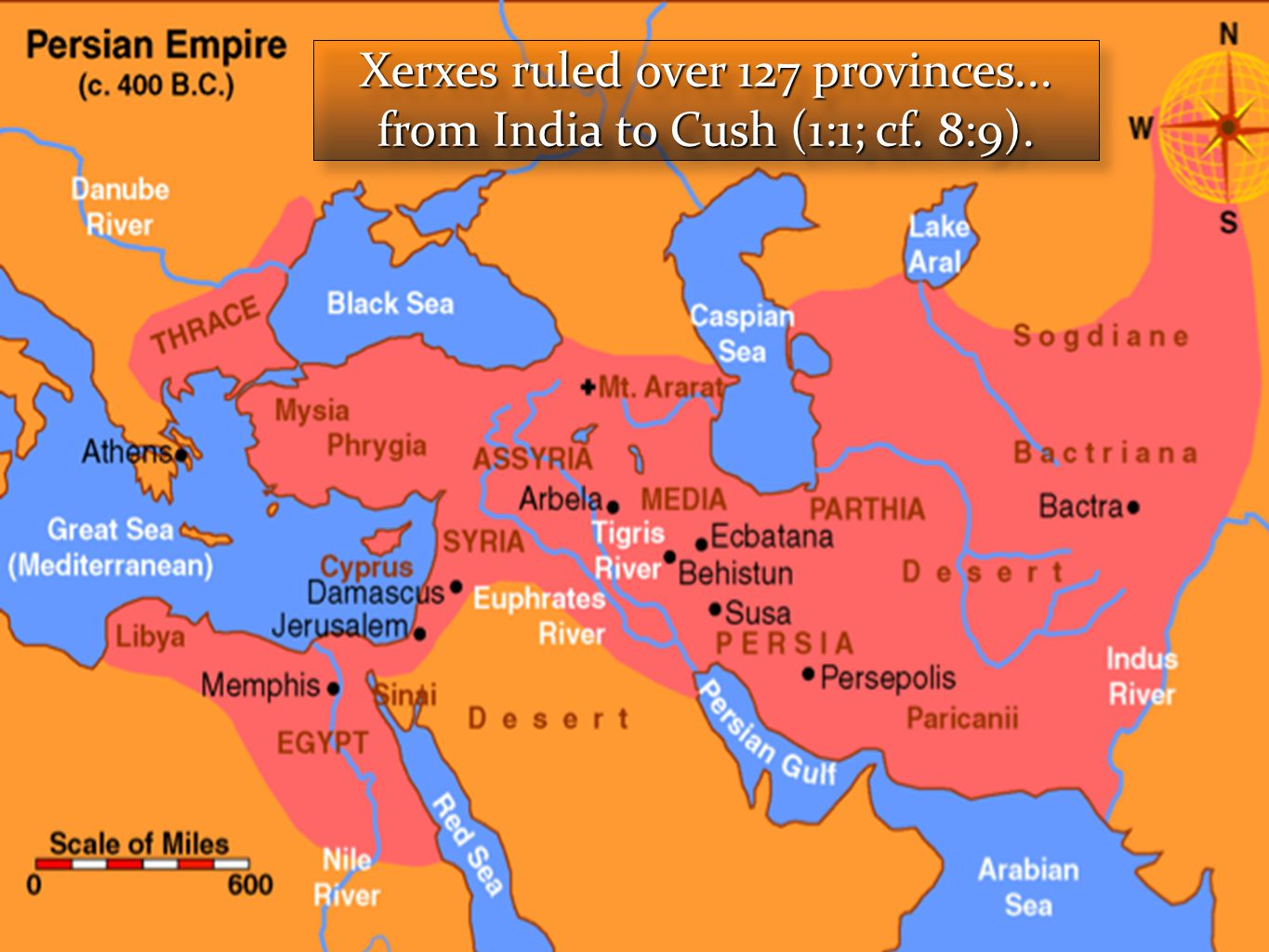 Xerxes ruled over 127 provinces... from India to Cush (1:1; cf. 8:9).