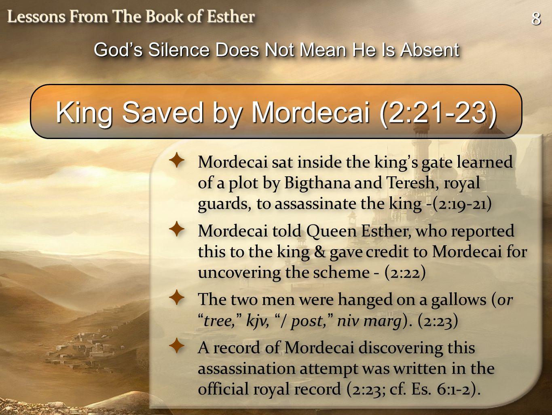 King Saved by Mordecai (2:21-23)