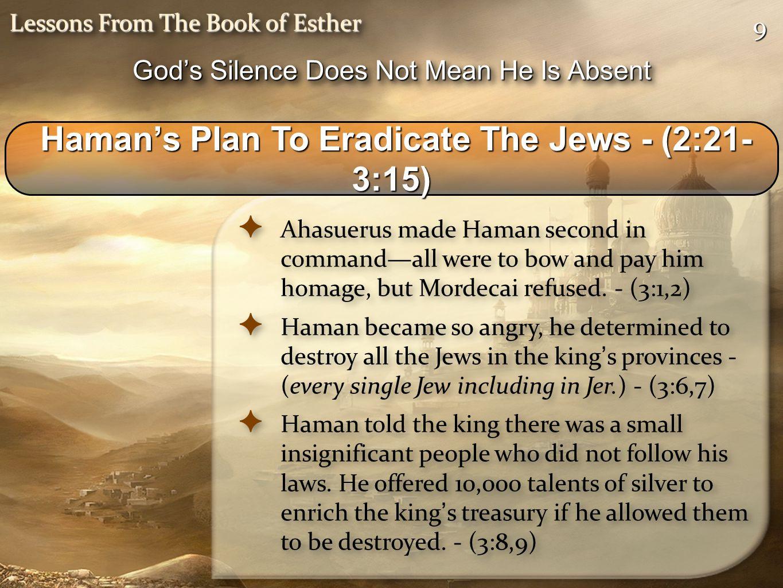 Haman's Plan To Eradicate The Jews - (2:21-3:15)
