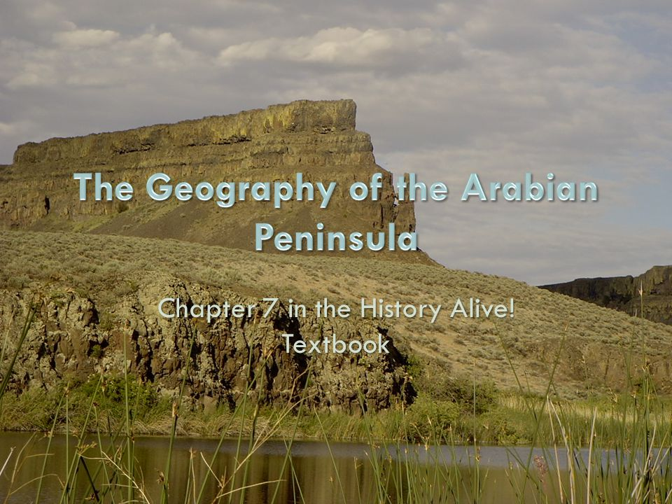 The Geography of the Arabian Peninsula