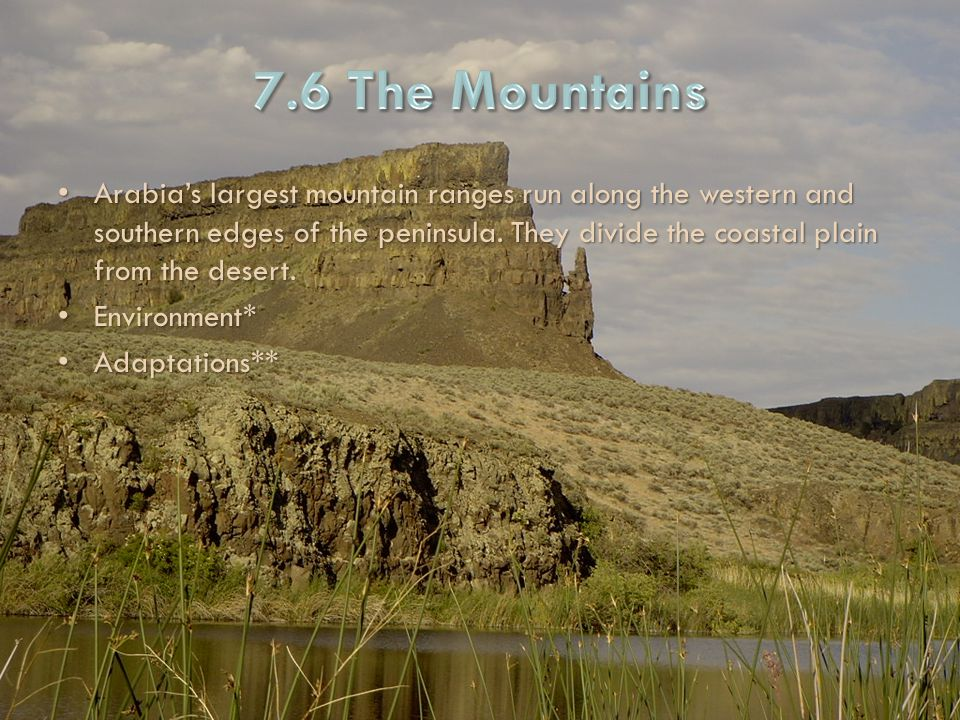 7.6 The Mountains