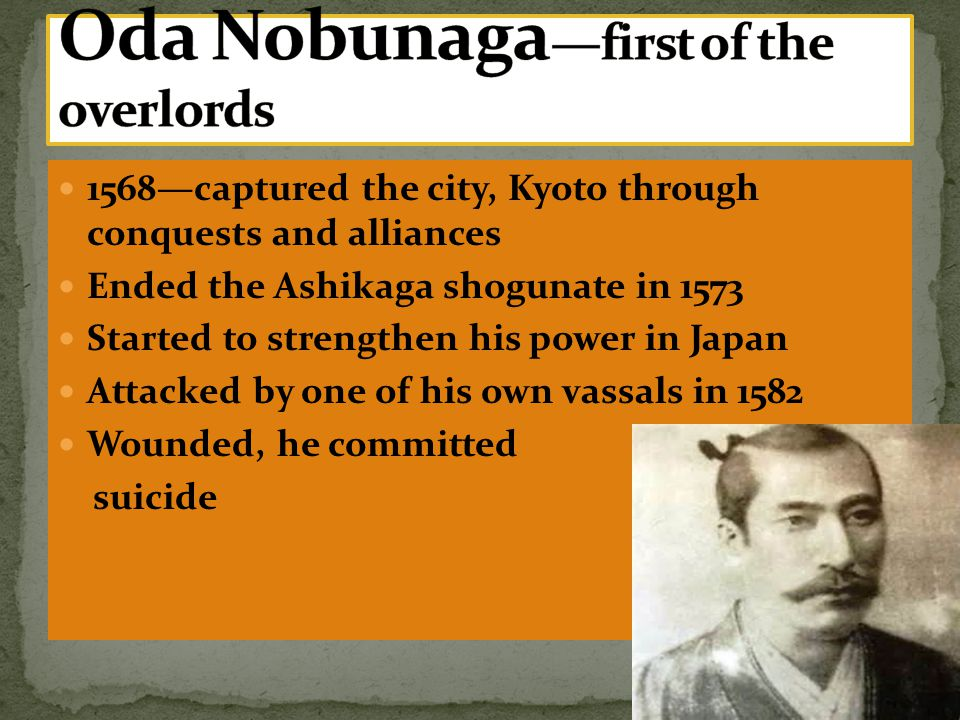 Oda Nobunaga—first of the overlords