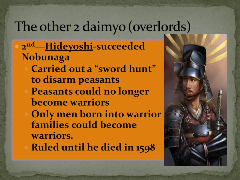 The other 2 daimyo (overlords)