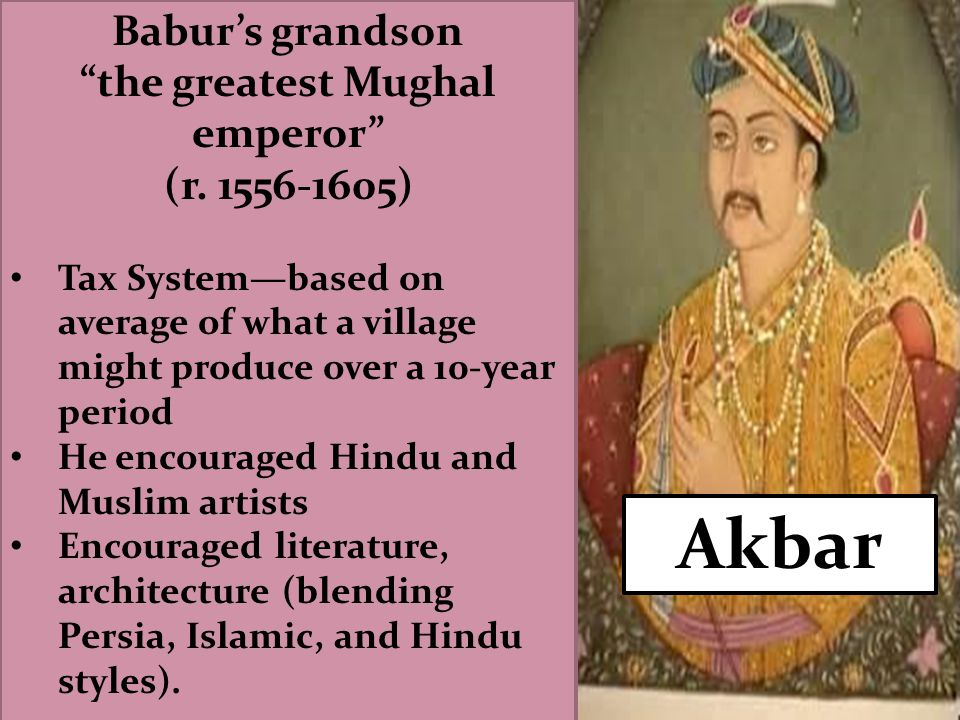 the greatest Mughal emperor