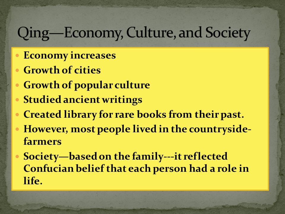 Qing—Econ0my, Culture, and Society