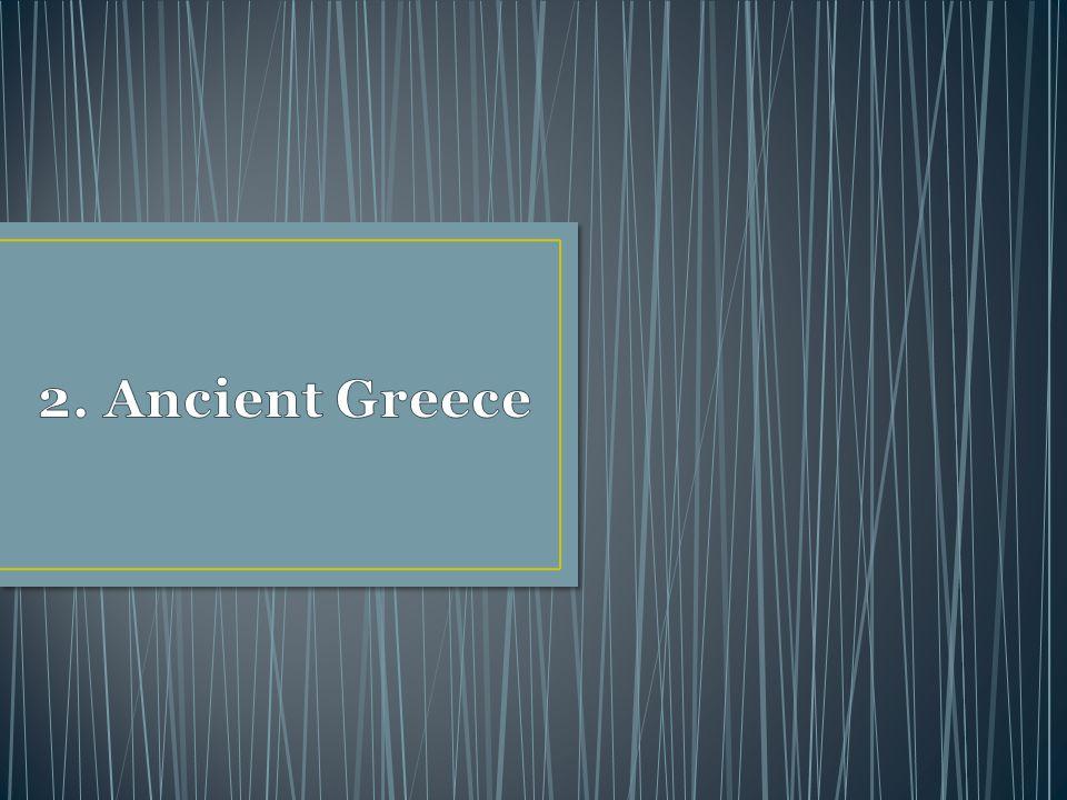 2. Ancient Greece