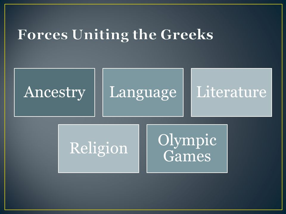 Forces Uniting the Greeks