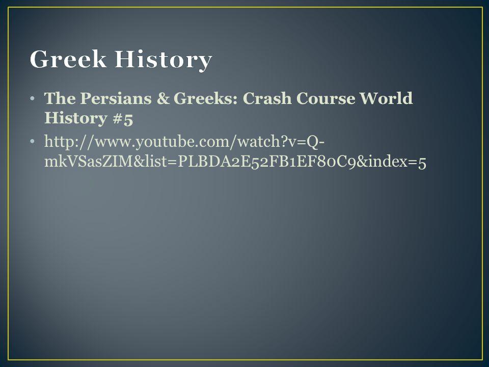 Greek History The Persians & Greeks: Crash Course World History #5