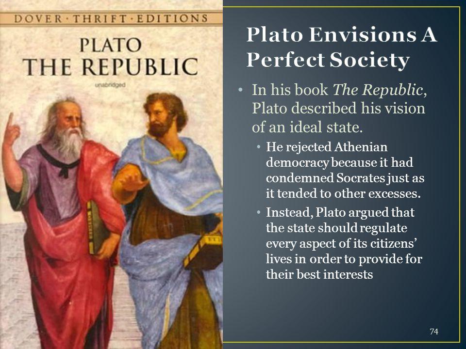 Plato Envisions A Perfect Society