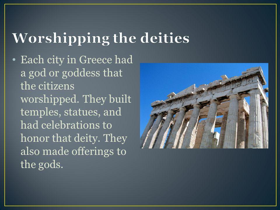 Worshipping the deities