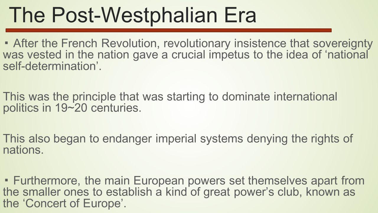 The Post-Westphalian Era