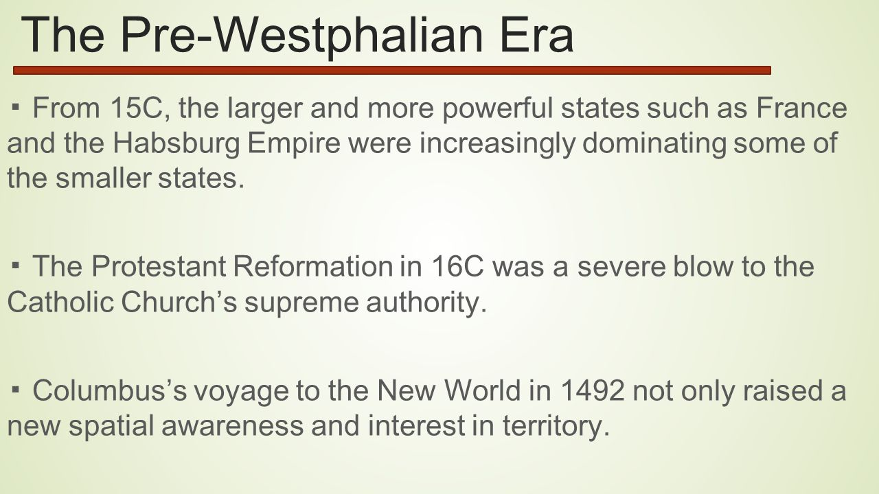 The Pre-Westphalian Era